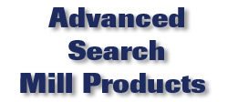 Advanced Search Mill Products