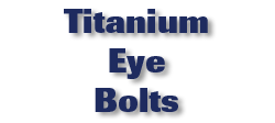 Titanium Eye Bolts