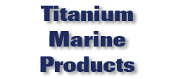 Titanium Marine Products
