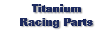 Titanium Racing Parts
